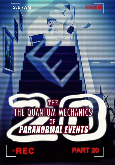 Full intensifying emotions the quantum mechanics of paranormal events part 20