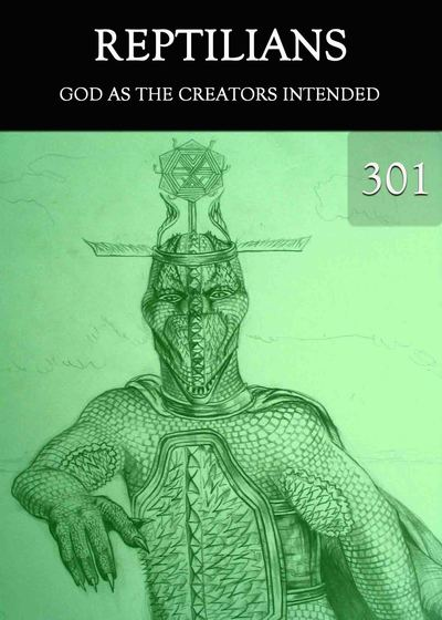 Full god as the creators intended reptilians part 301