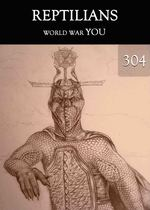 Feature thumb world war you reptilians part 304