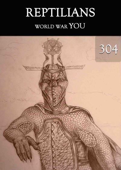 Full world war you reptilians part 304
