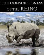 Feature thumb the consciousness of the rhino part 1