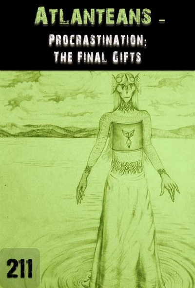 Full procrastination the final gifts atlanteans part 211