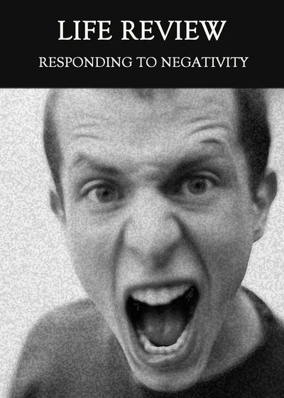 Full responding to negativity life review