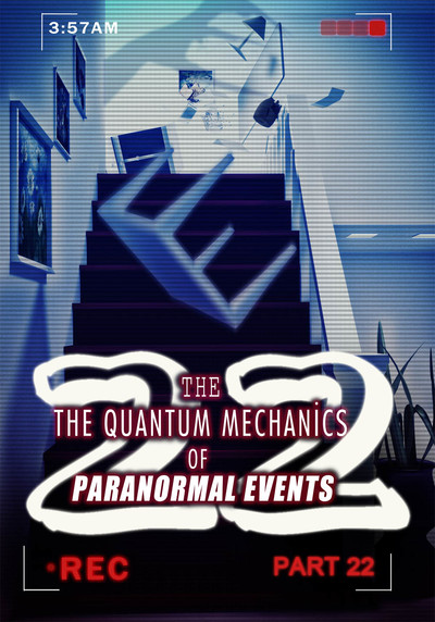Full communing with heaven the quantum mechanics of paranormal events part 22