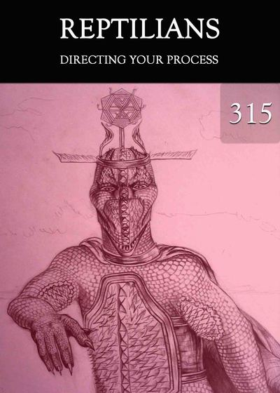 Full directing your process reptilians part 315