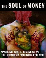 Feature thumb working for a business vs the business working for you the soul of money