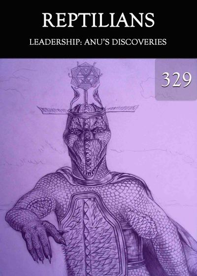 Full leadership anu s discoveries reptilians part 329