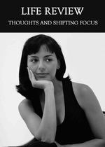 Feature thumb thoughts and shifting focus life review