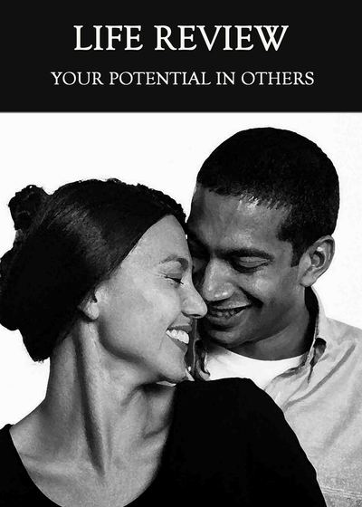 Full your potential in others life review