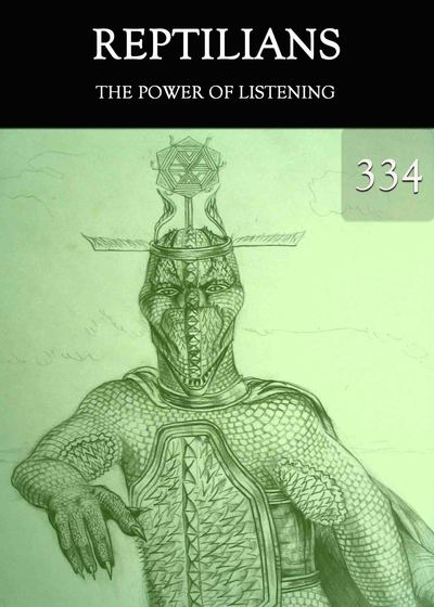Full the power of listening reptilians part 334