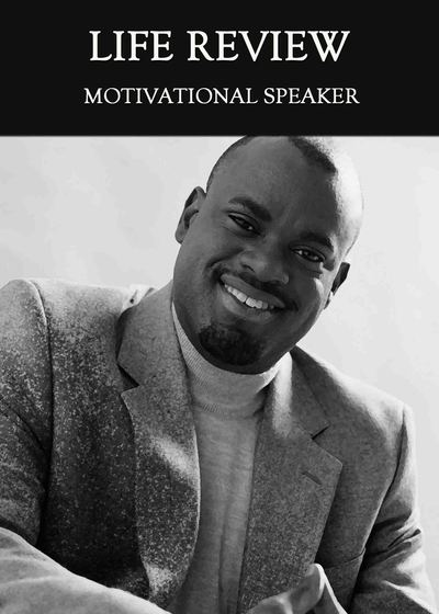 Full motivational speaker life review