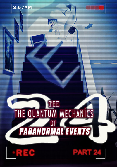 Full guides the quantum mechanics of paranormal events part 24