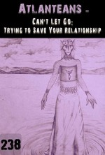 Feature thumb can t let go trying to save your relationship atlanteans part 238