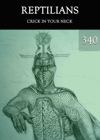 Full crick in your neck reptilians part 340