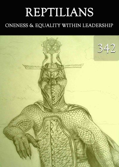 Full oneness equality within leadership reptilians part 342