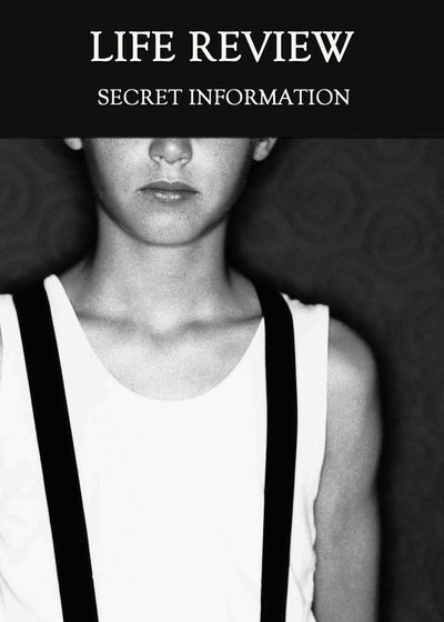 Full secret information life review
