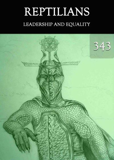 Full leadership and equality reptilians part 343