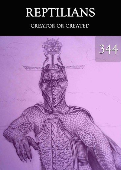 Full creator or created reptilians part 344