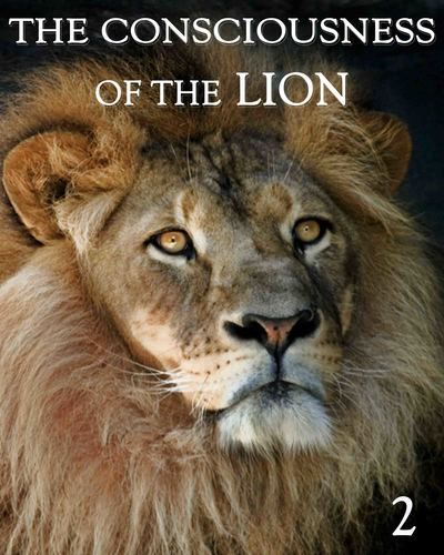 Full the consciousness of the lion part 2