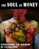 Feature thumb overcoming the burdens of leadership the soul of money
