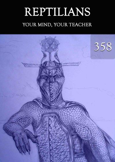 Full your mind your teacher reptilians part 358