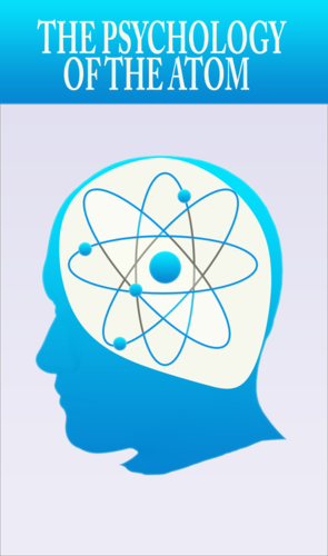 Full the psychology of the atom
