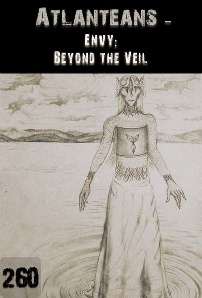 Full envy beyond the veil atlanteans part 260
