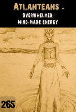 Feature thumb overwhelmed mind made energy atlanteans part 265