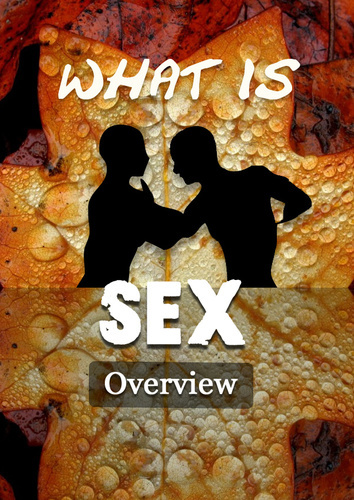 Full what is sex overview