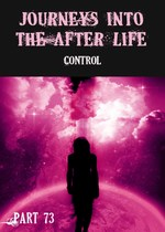 Feature thumb control journeys into the afterlife part 73
