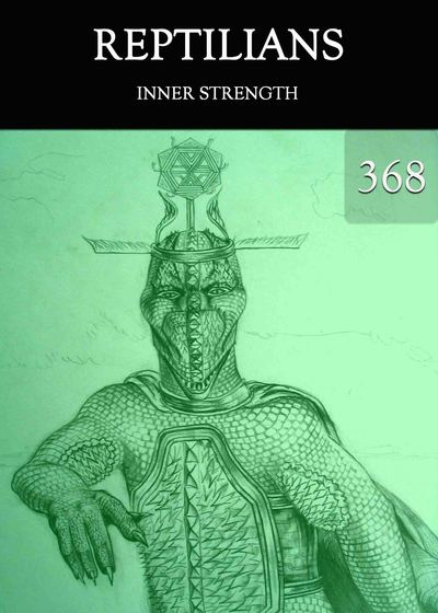 Full inner strength reptilians part 368