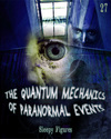 Tile sleepy figures the quantum mechanics of paranormal events part 27