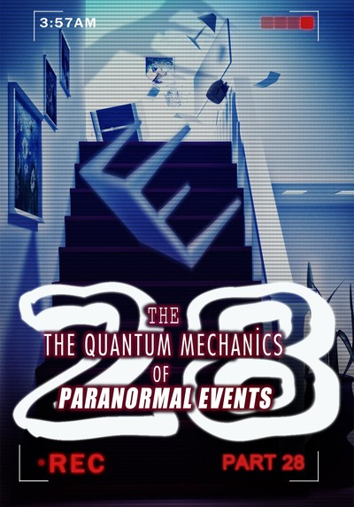 Full sleepy figures part 2 the quantum mechanics of paranormal events part 28