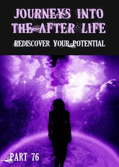 Full rediscover your potential journeys into the afterlife part 76