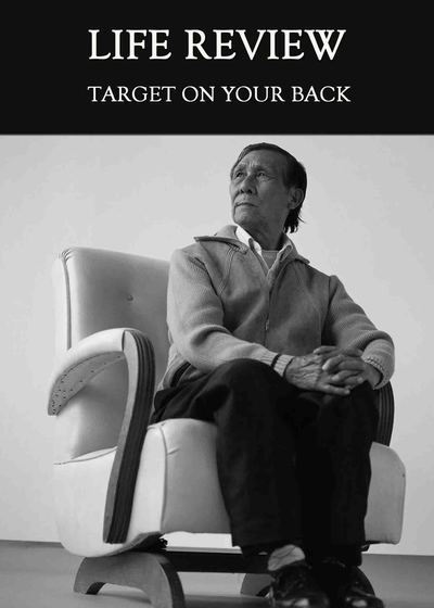 Full target on your back life review