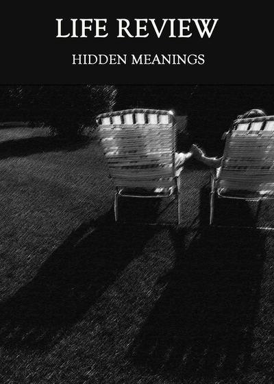 Full hidden meanings life review