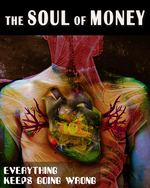 Feature thumb everything keeps going wrong the soul of money