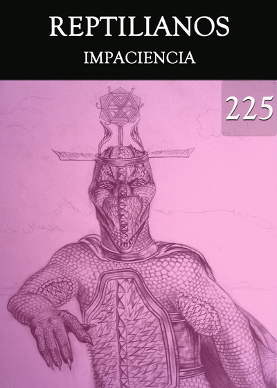 Full impaciencia reptilianos parte 225