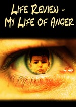 Feature_thumb_life-review-my-life-of-anger