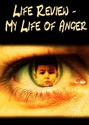 Tile life review my life of anger
