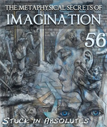 Feature thumb stuck in absolutes the metaphysical secrets of imagination part 56