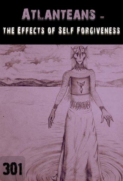 Full the effects of self forgiveness atlanteans part 301