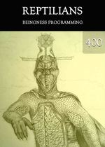 Feature thumb beingness programming reptilians part 400