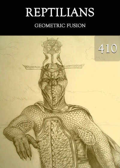Full geometric fusion reptilians part 410