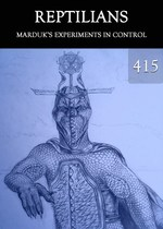 Feature thumb marduk s experiments in control reptilians part 415