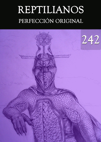 Full perfeccion original reptilianos parte 242