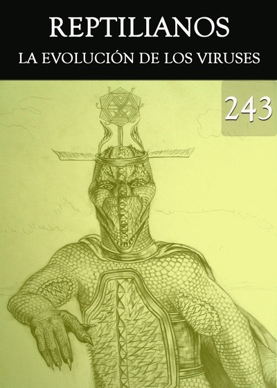 Full la evolucion de los viruses reptilianos parte 243