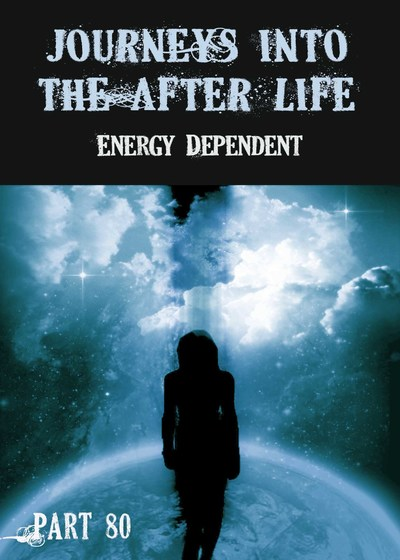 Full energy dependent journeys into the afterlife part 80