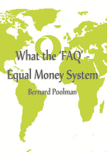 Full bernard poolman what the faq equal money system