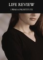 Tile i was a prostitute life review